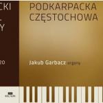 Podkarpacki Festiwal Organowy – Edycja Online 2020