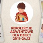 Rekolekcje adwentowe dla dzieci